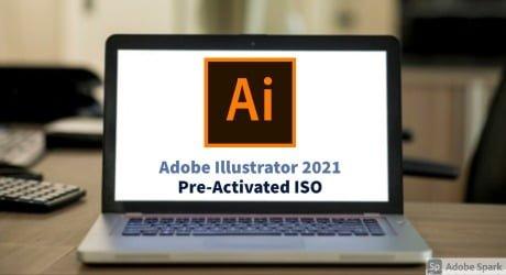 Adobe Illustrator 2021 v25 x64 Pre-Activated ISO Download