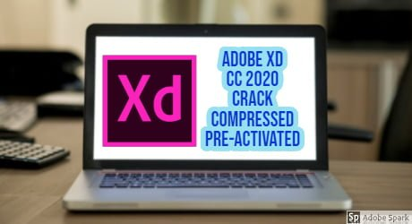 Adobe XD CC 2020 with Full Compressed Preactivated
