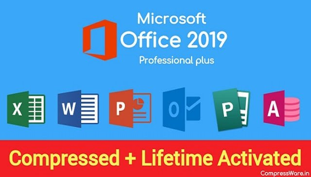 Microsoft Office 2019 Highly Compressed + Full Activated