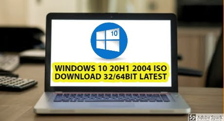 Windows 10 AIO v2004 20H1 19041 ISO Download 32/64bit 2020