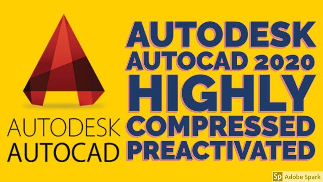 Autodesk Autocad 2020 Highly Compressed Full [Preactivated]
