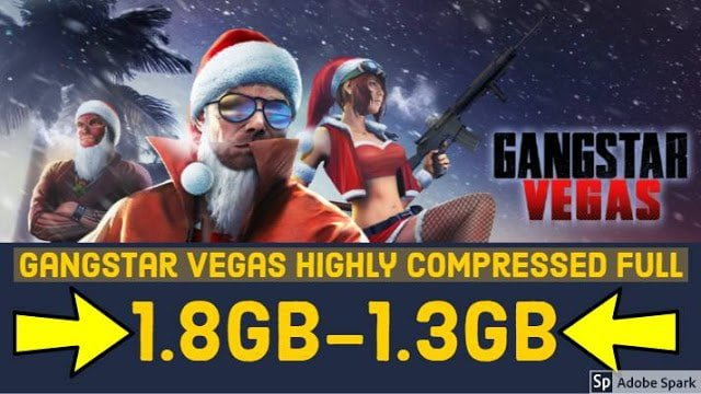 Gangstar Vegas Highly Compressed Hack+Cheats+All Unlocked 2019