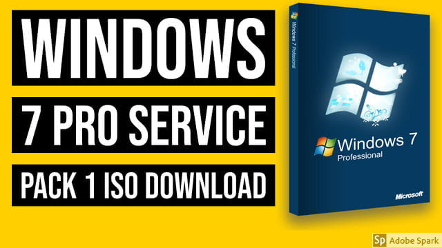 Windows 7 Pro Service Pack 1 Highly Compressed 32/64bit 2020